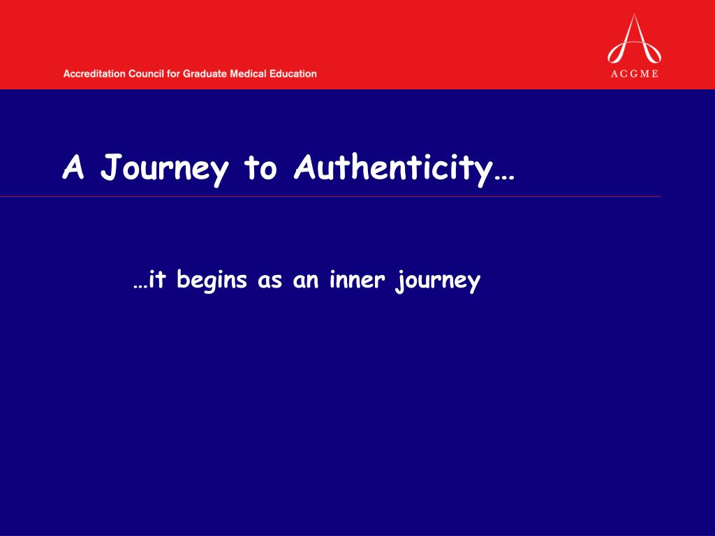 A Journey to Authenticity…