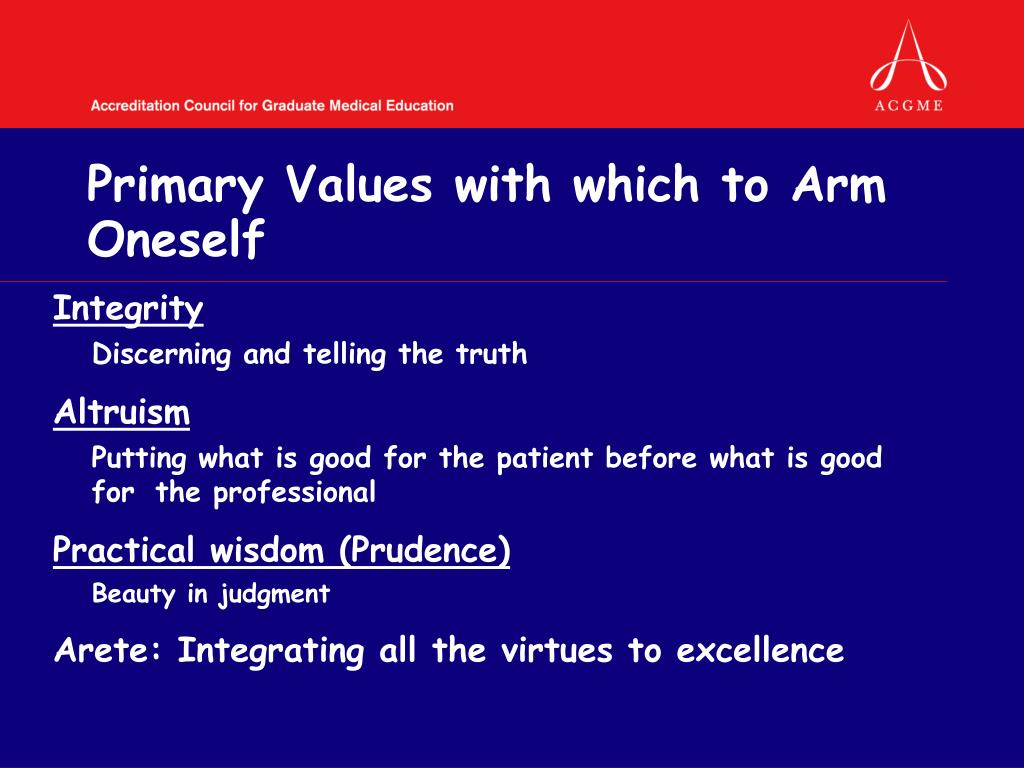 Primary Values with which to Arm Oneself
