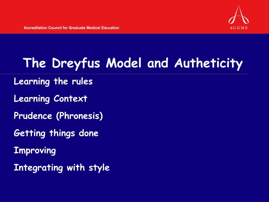 The Dreyfus Model and Autheticity