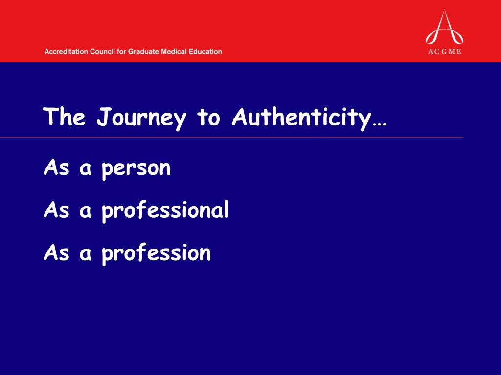 The Journey to Authenticity…