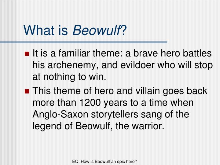 what makes beowulf a hero We all have an inner hero, argues we're just now starting to scientifically distinguish heroism from these other concepts and zero in on what makes a hero.