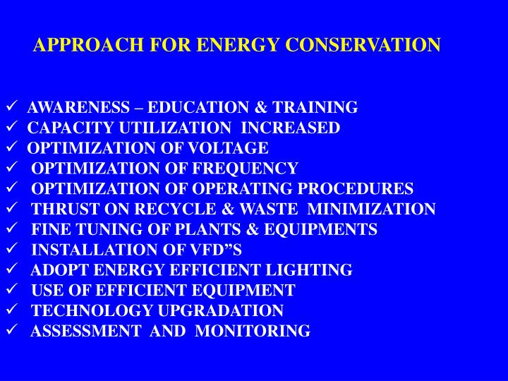 APPROACH FOR ENERGY CONSERVATION