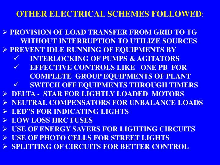 OTHER ELECTRICAL SCHEMES FOLLOWED