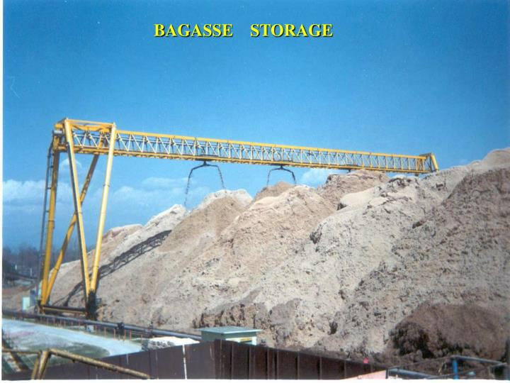 BAGASSE    STORAGE