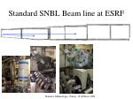 standard snbl beam line at esrf