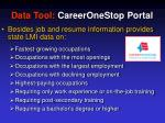 data tool careeronestop portal