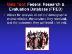 data tool federal research evaluation database fred5