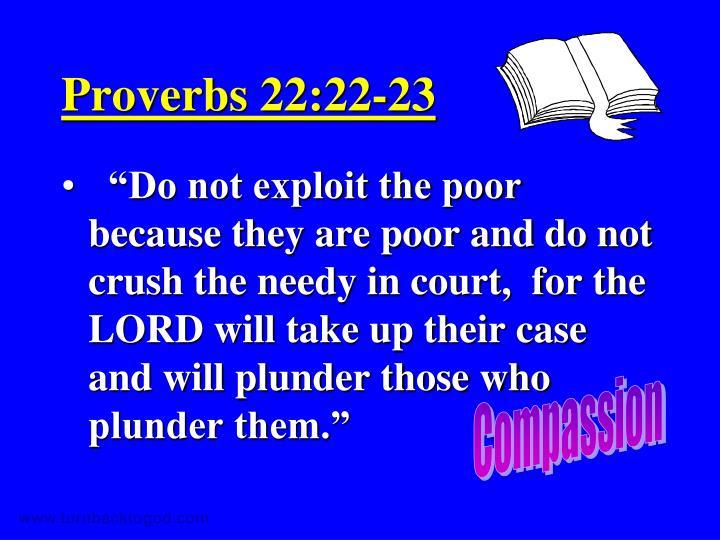 Proverbs 22:22-23