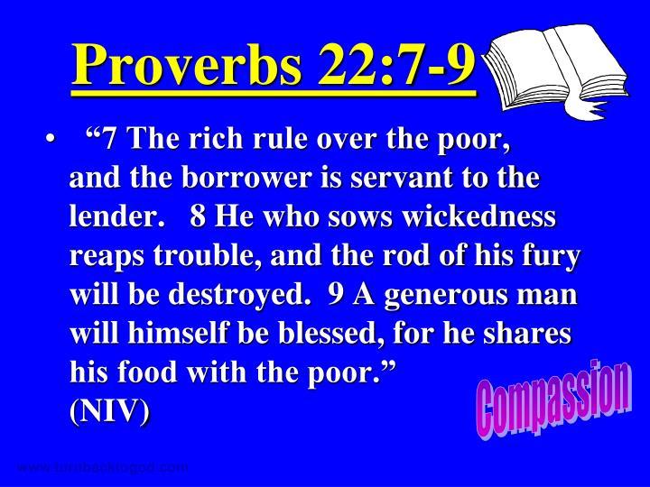 Proverbs 22:7-9