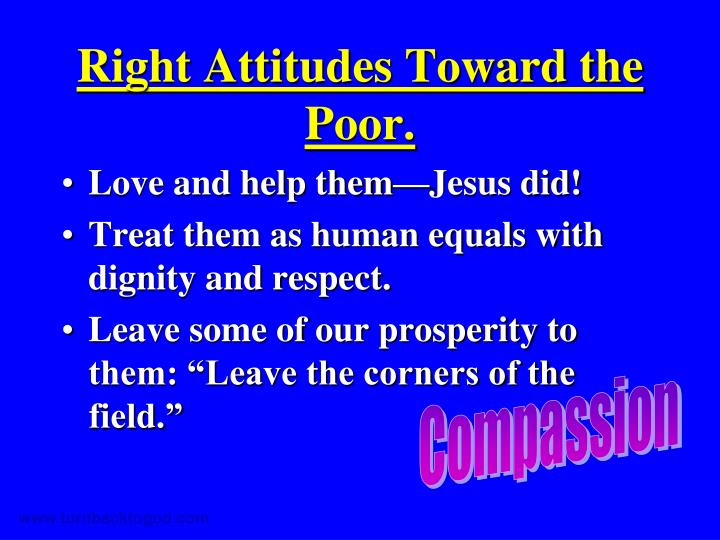 Right Attitudes Toward the Poor.