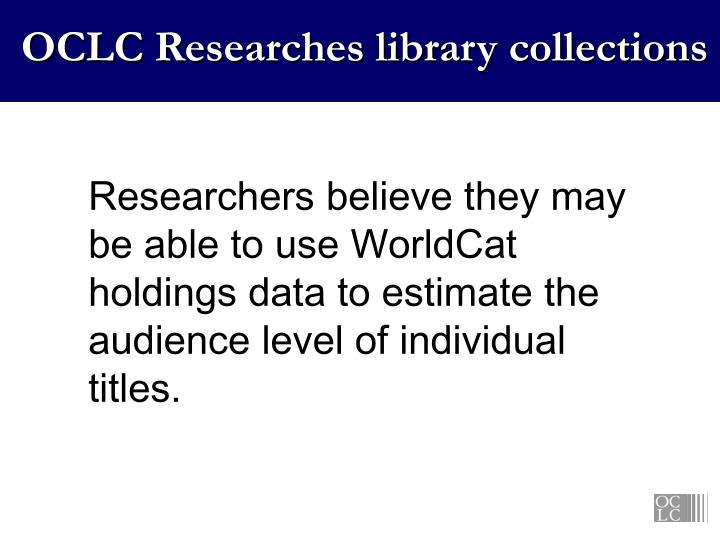 OCLC Researches library collections