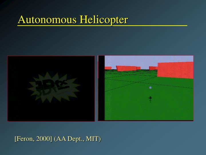 Autonomous Helicopter