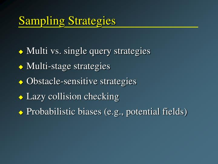 Sampling Strategies