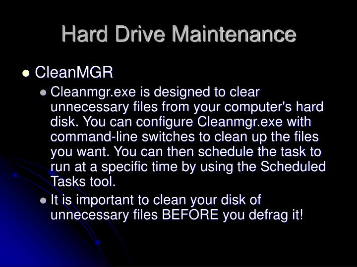 Hard Drive Maintenance
