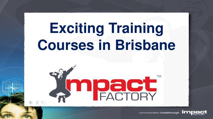 Exciting training courses in brisbane