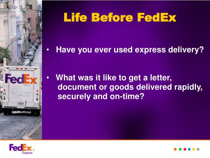 Life Before FedEx
