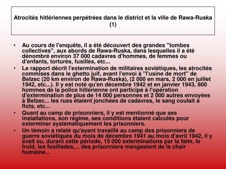 Atrocités hitlériennes perpétrées dans le district et la ville de Rawa-Ruska (1)