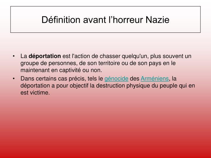 Définition avant l'horreur Nazie