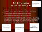1st generation vacuum tube 1939 1954