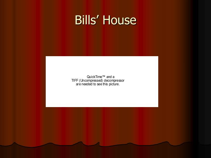 Bills' House