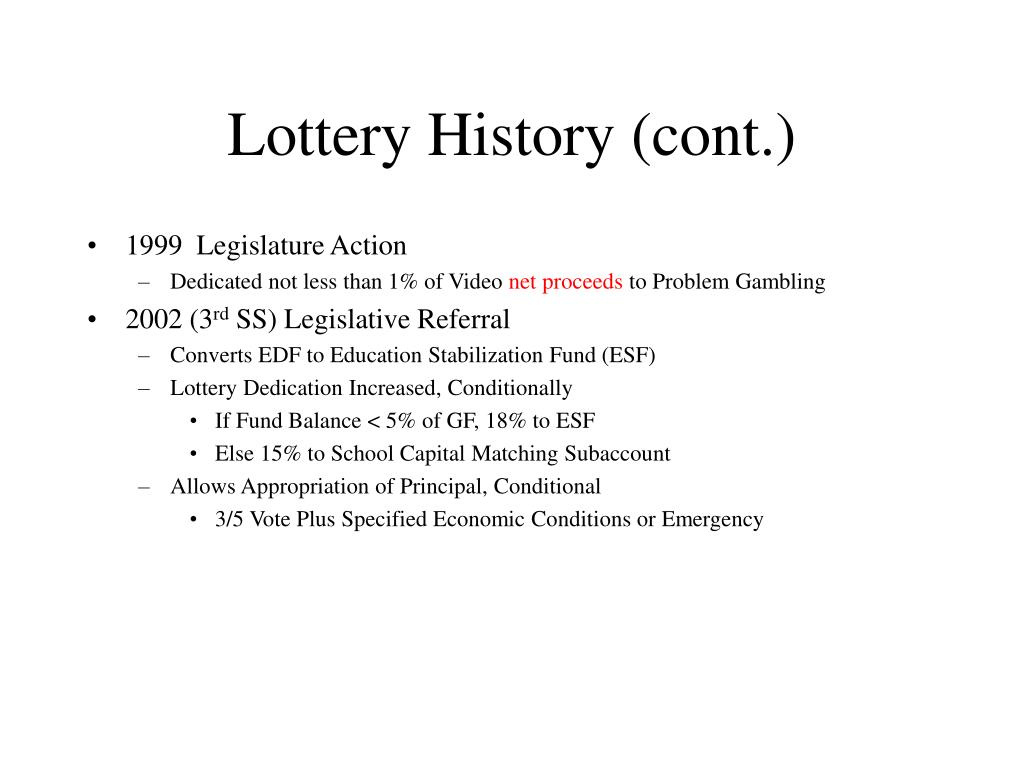 Lottery History (cont.)