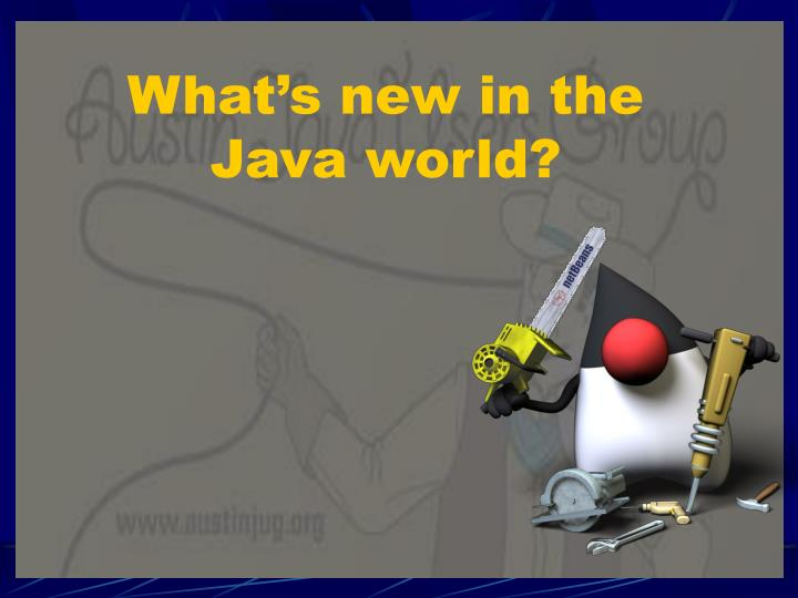 What's new in the Java world?