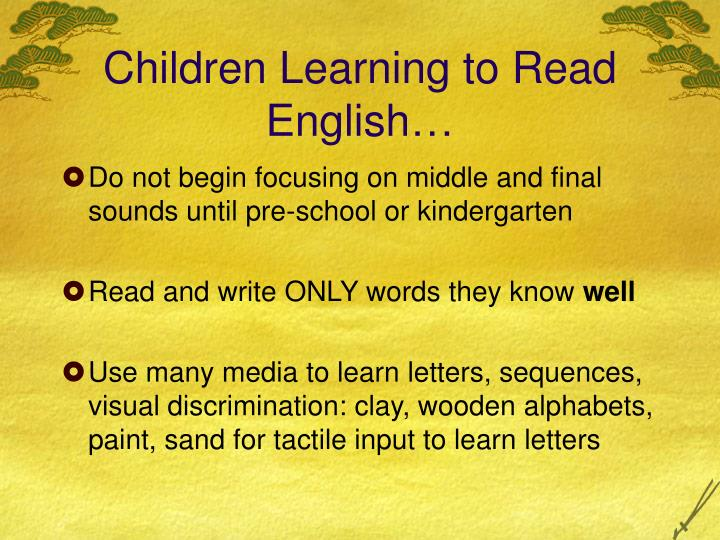Children Learning to Read English