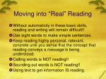 moving into real reading