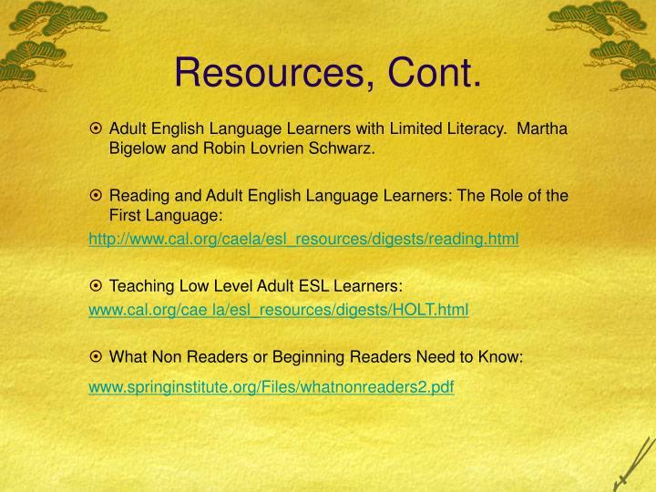 Resources, Cont.