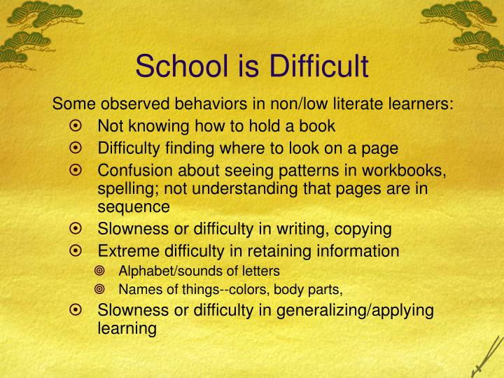 School is Difficult