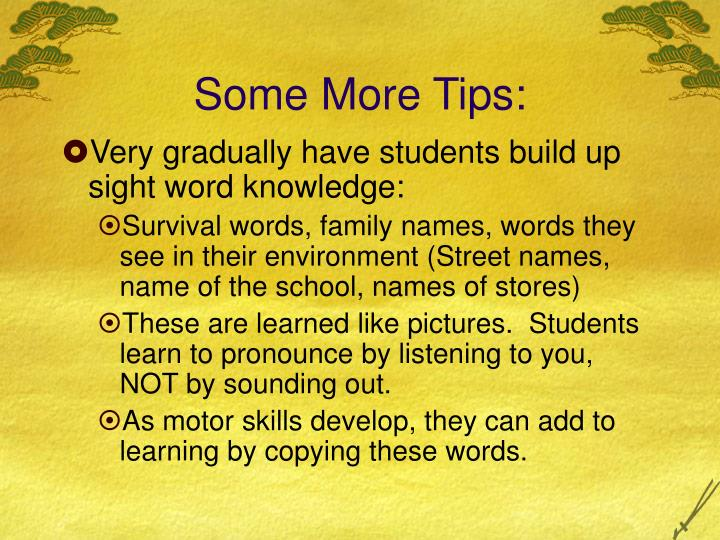 Some More Tips:
