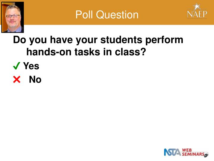 Do you have your students perform hands-on tasks in class?