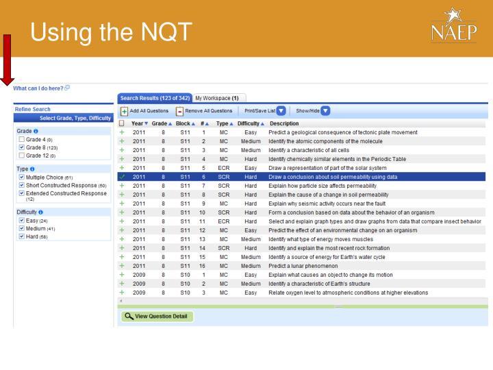 Using the NQT