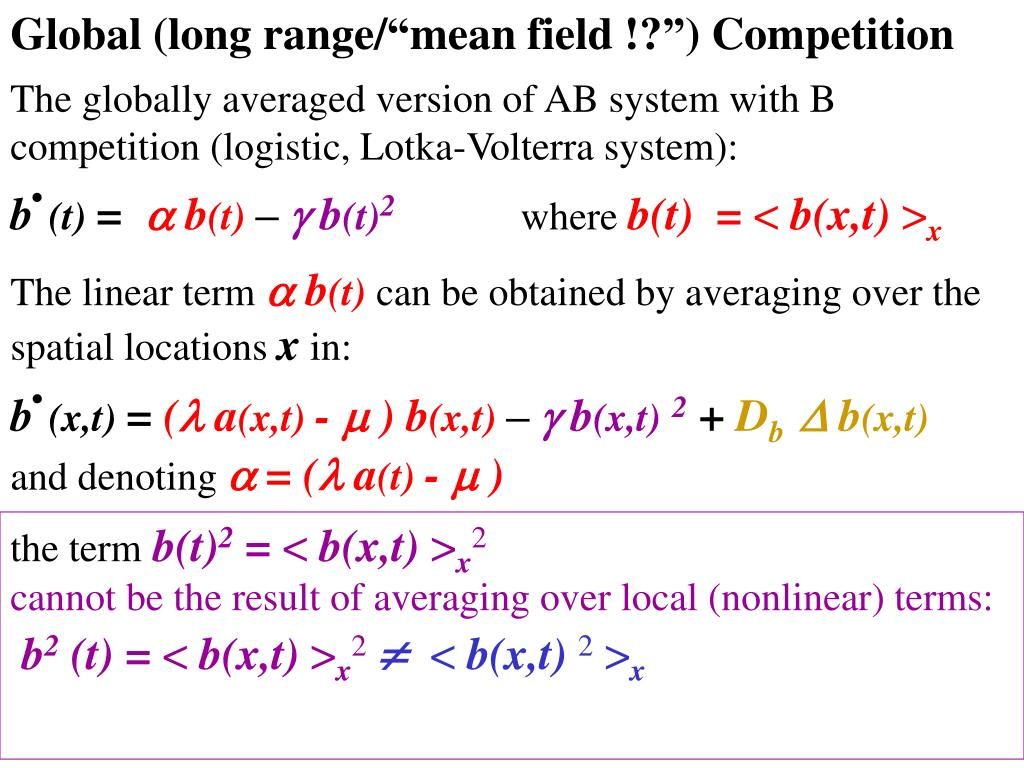 "Global (long range/""mean field !?"") Competition"