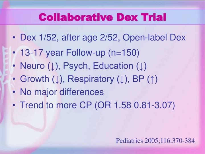 Collaborative Dex Trial