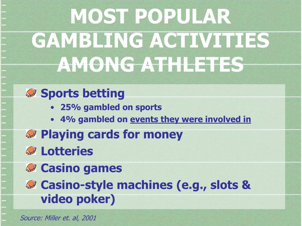 MOST POPULAR GAMBLING ACTIVITIES AMONG ATHLETES