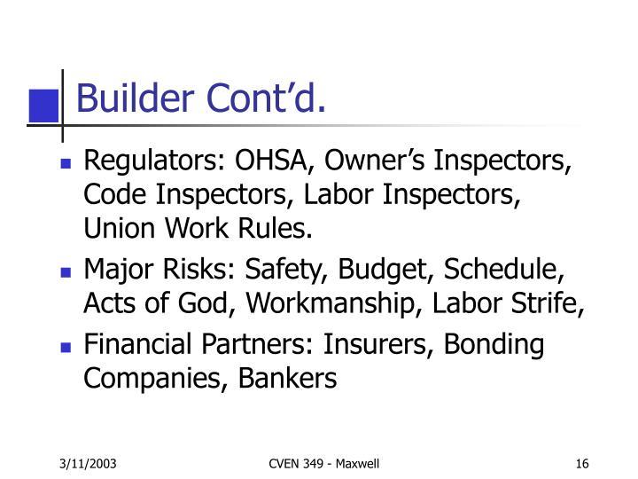 Builder Cont'd.