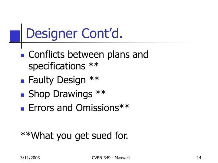 Designer Cont'd.