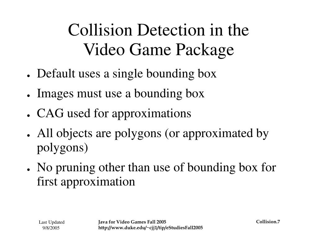 Collision Detection in the
