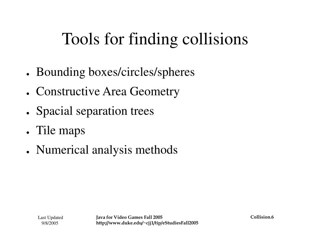 Tools for finding collisions