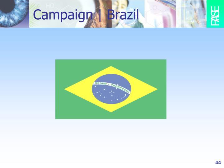 Campaign | Brazil