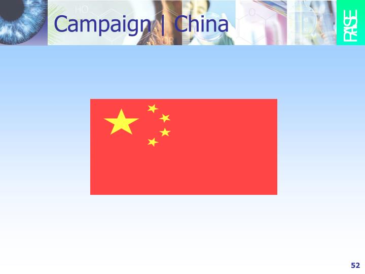 Campaign | China