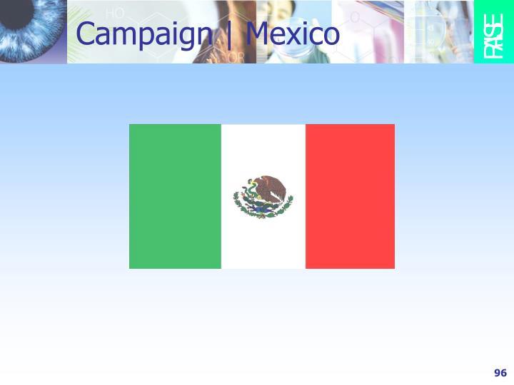 Campaign | Mexico