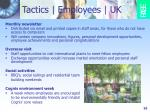 tactics employees uk