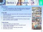 tactics journalists uk2