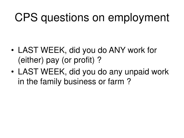 CPS questions on employment