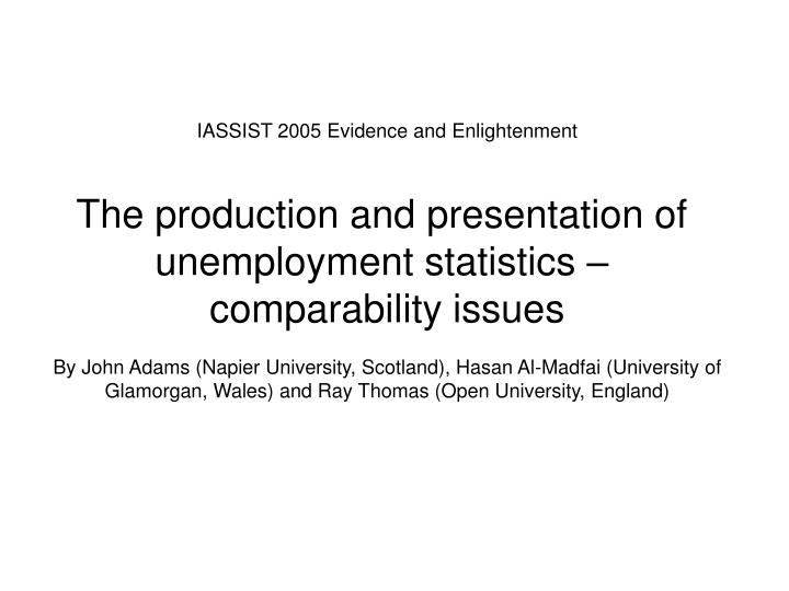 IASSIST 2005 Evidence and Enlightenment