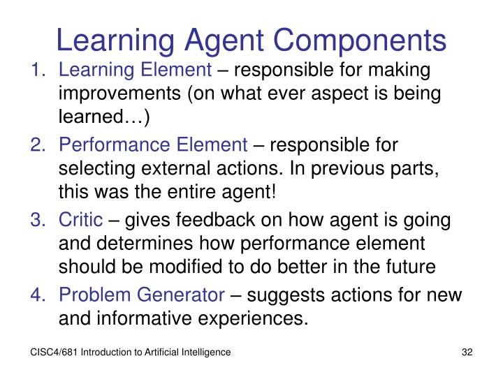 Learning Agent Components