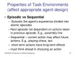 properties of task environments affect appropriate agent design3