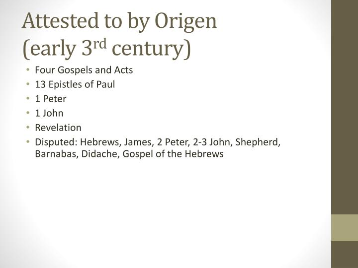 Attested to by Origen